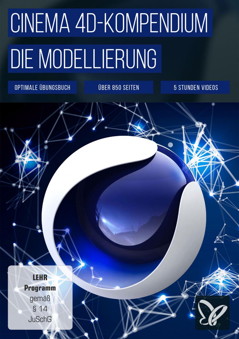 CINEMA 4D-Kompendium - Die Modellierung