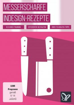 Messerscharfe InDesign-Rezepte