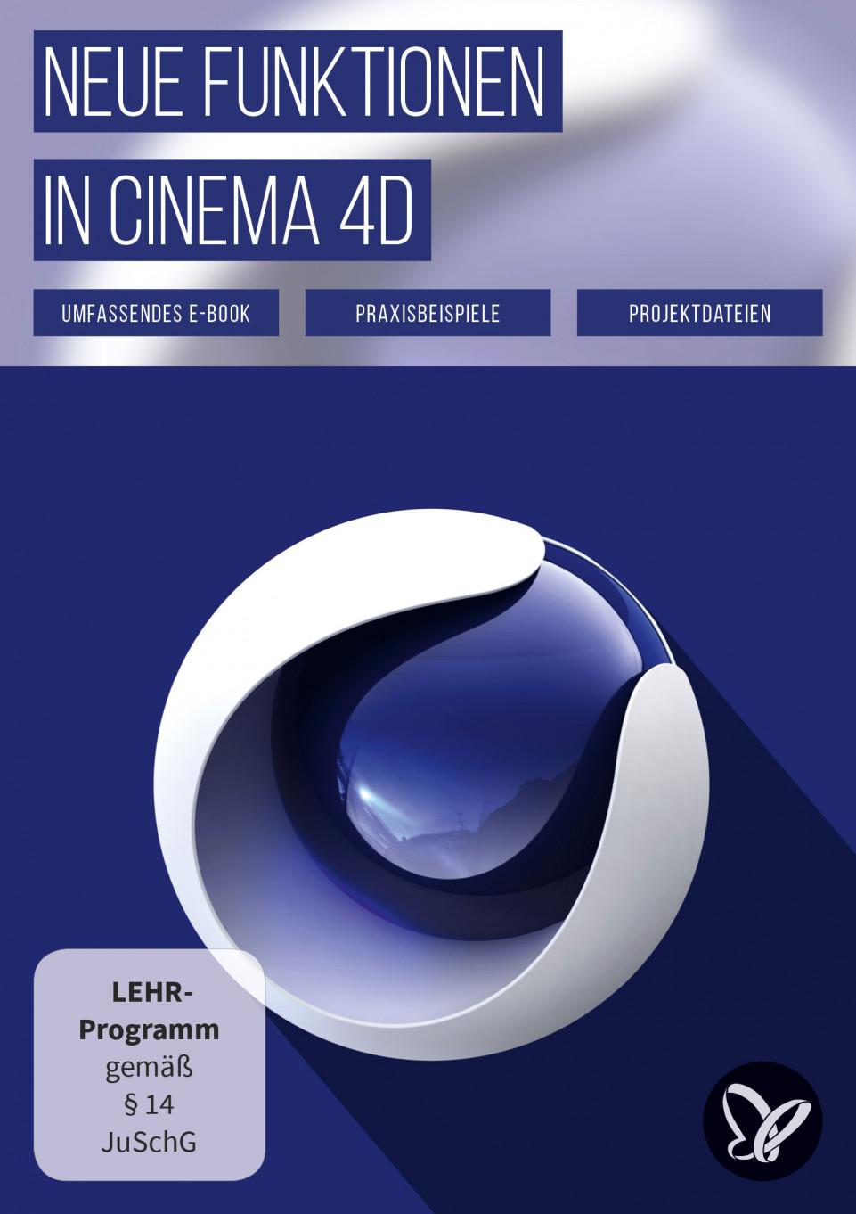 Neue Funktionen in Cinema 4D – R12 bis R19, R20 und R21