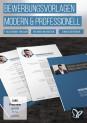 Moderne Bewerbungsvorlagen mit Deckblatt, Anschreiben und Lebenslauf - Vol. 1