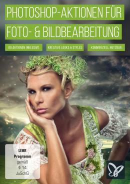 Photoshop-Aktionen für Fotografen und Bildbearbeiter