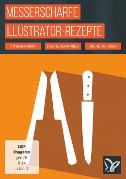 Illustrator-Tutorial: Messerscharfe Workflow- und Design-Rezepte
