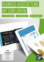 CorelDRAW-Tutorial: Flyer, Visitenkarte & Co für Unternehmen erstellen