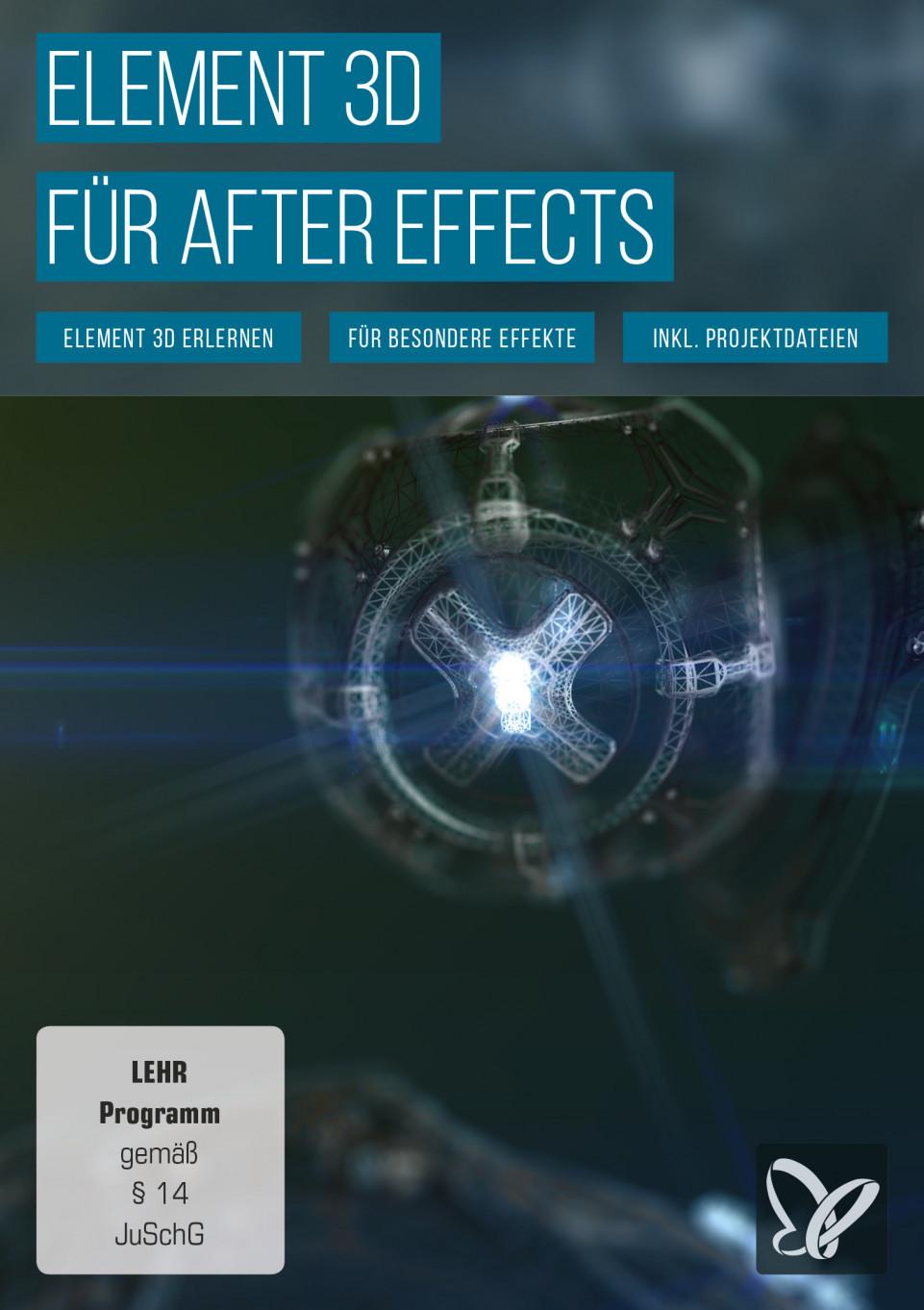 Element 3D: Arbeiten mit dem Plugin für After Effects