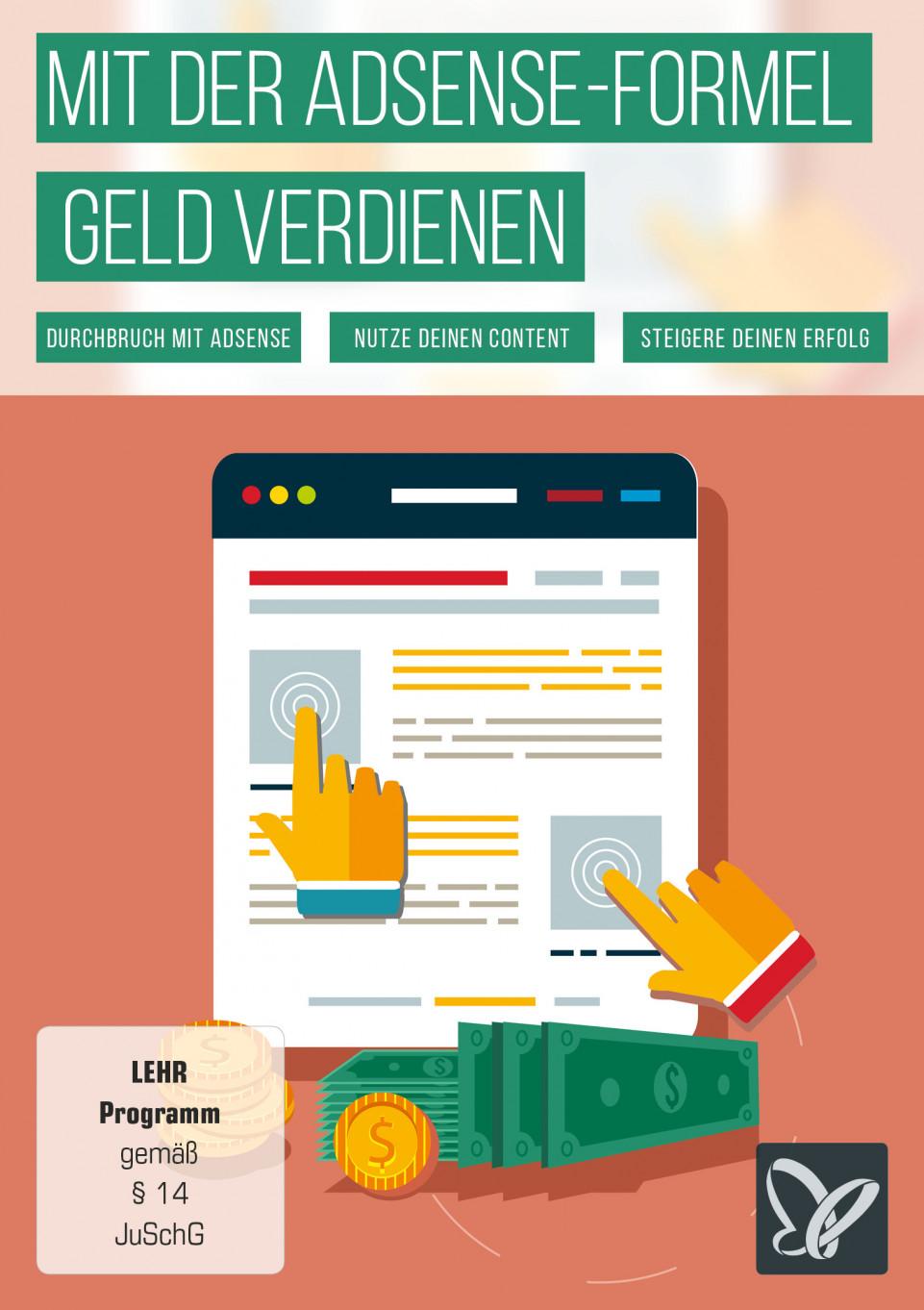 Pay per Click: Google AdSense optimieren und Einnahmen erzielen