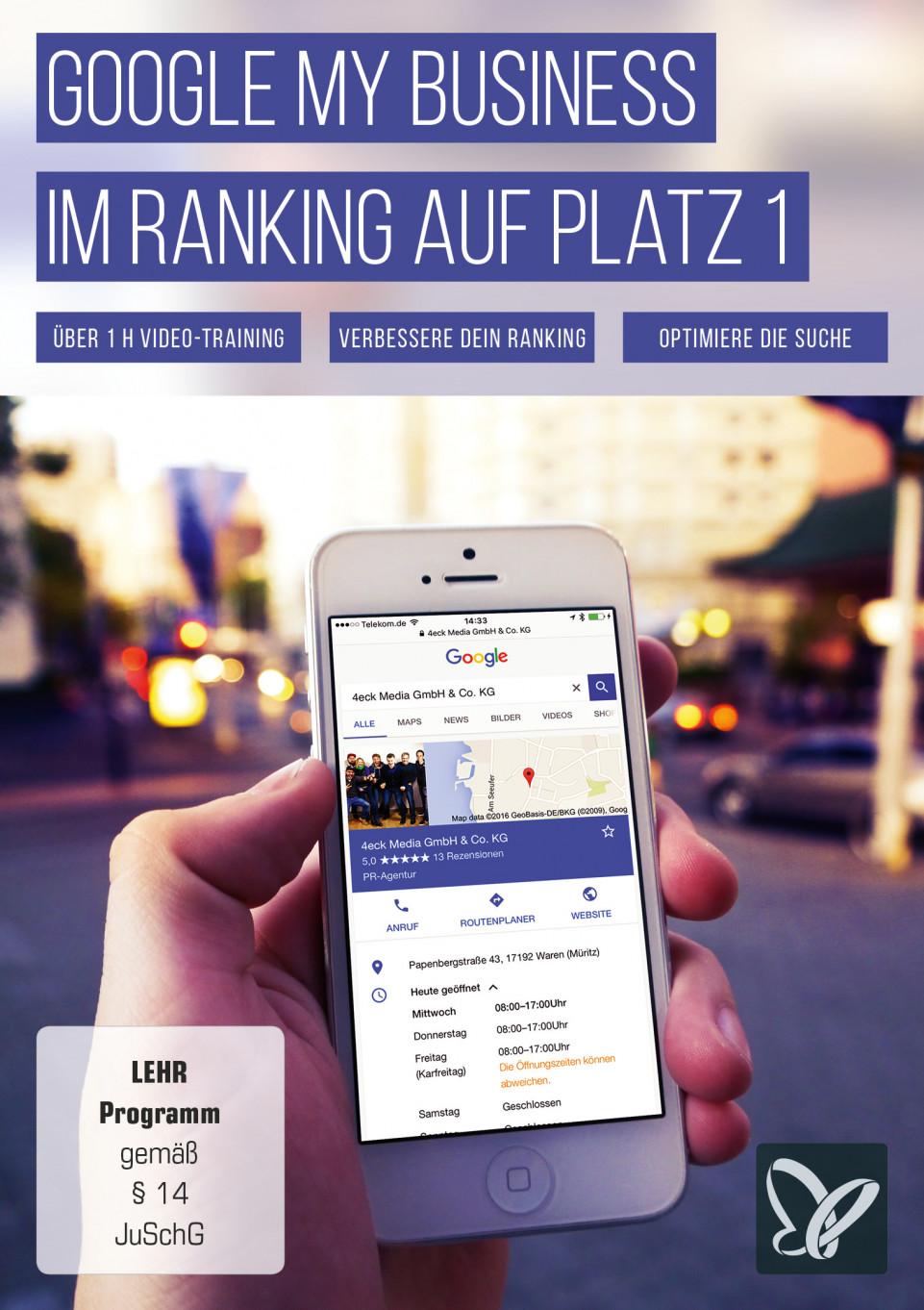 Google My Business – Im Ranking auf Platz 1!