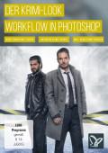 Der Krimilook – Workflow in Photoshop