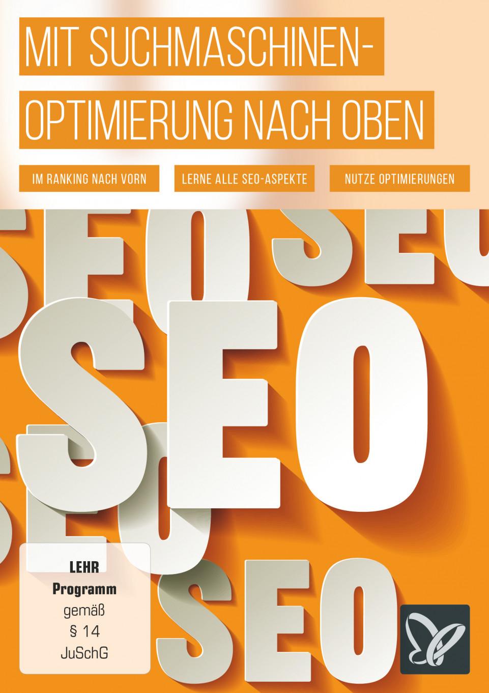 Mit Suchmaschinenoptimierung nach oben – SEO für Aufsteiger
