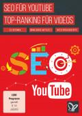 SEO für YouTube – Top-Ranking für deine Videos