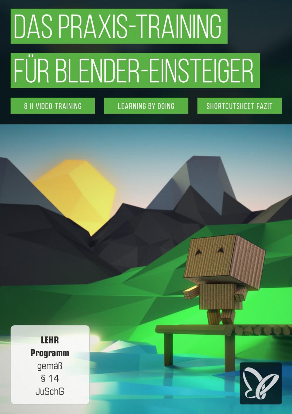 Das Praxis-Tutorial für Blender: 3D für Einsteiger