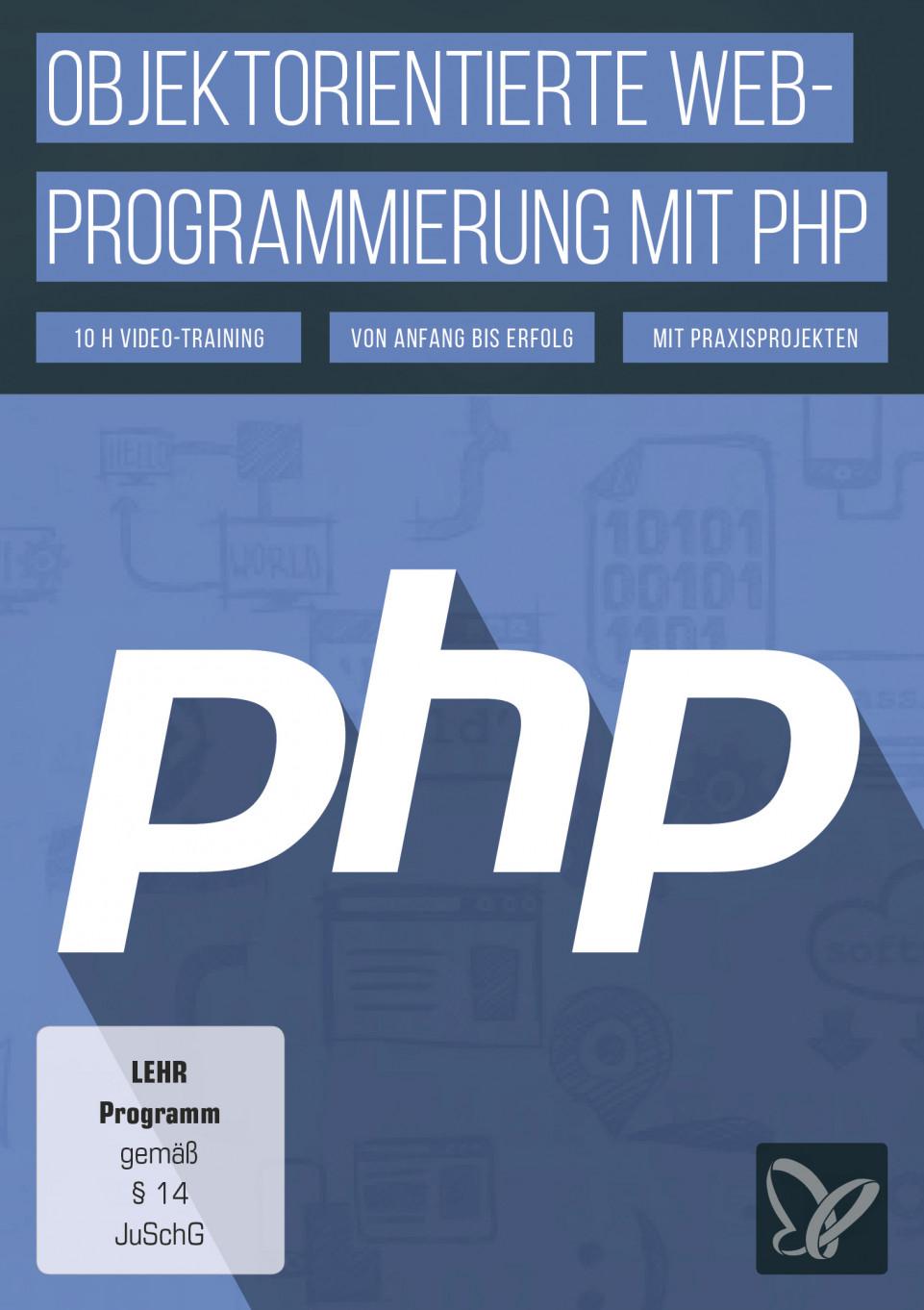 Objektorientierte Web-Programmierung mit PHP