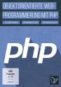 PHP Tutorial – objektorientierte Programmierung: Grundlagen & Praxis