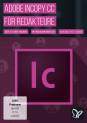 Adobe InCopy CC: Der Workflow zum Redaktionssystem