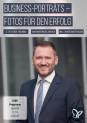 Business-Portraits fotografieren: Tipps zur Portraitfotografie