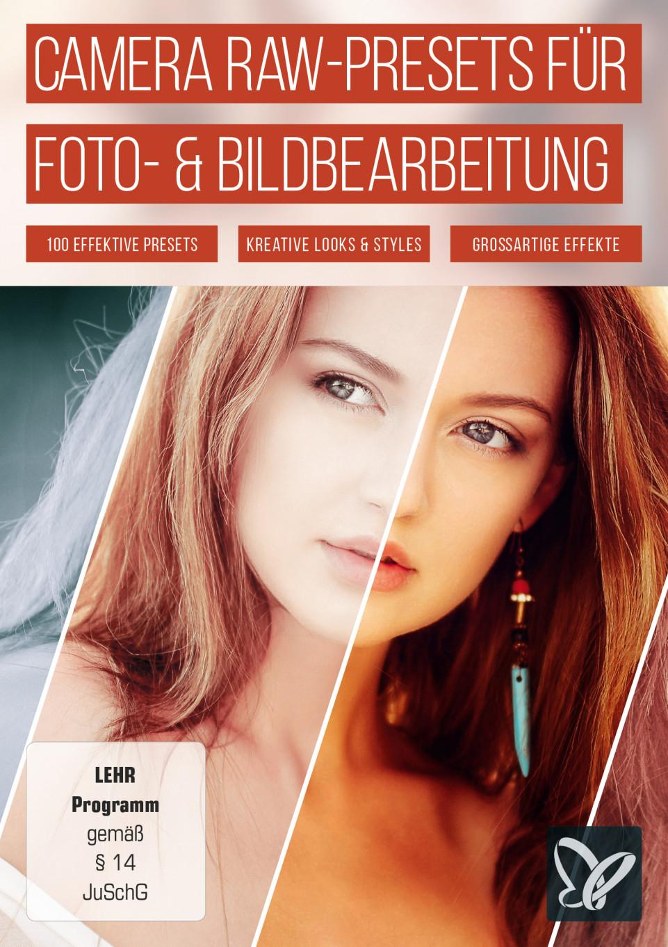 Camera Raw-Presets für Fotografen und Bildbearbeiter