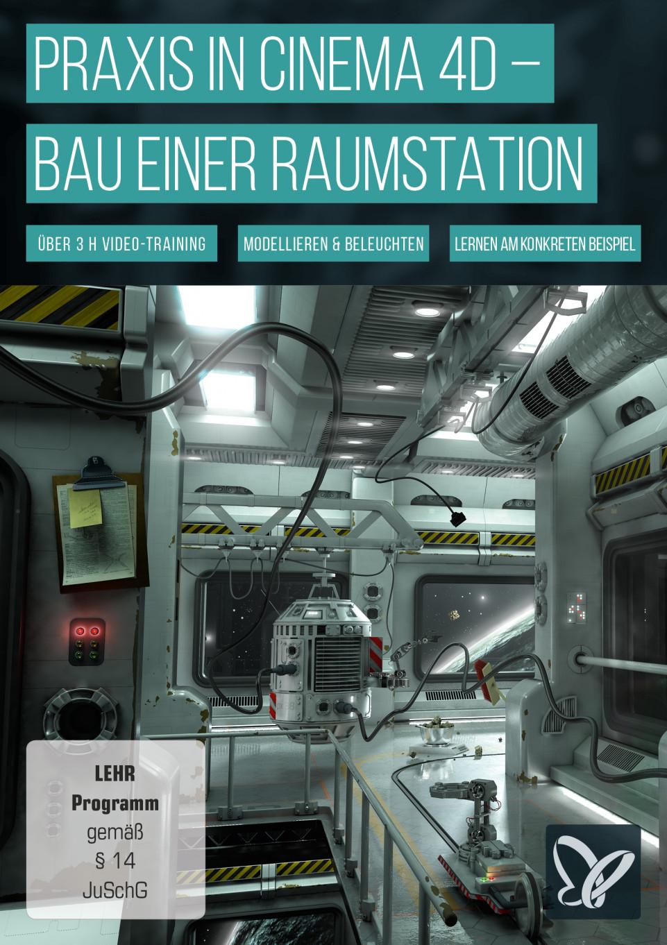 Praxis in Cinema 4D – Modellieren und Beleuchten einer Raumstation