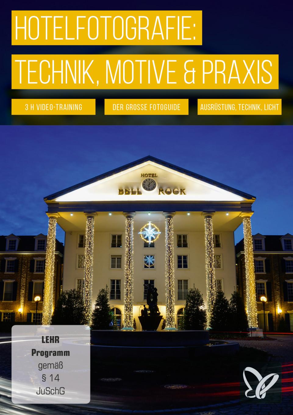 Hotelfotografie & Interieurfotografie: Technik, Motive & Praxis