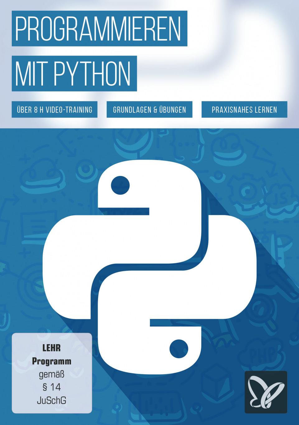 Programmieren lernen mit Python – das Praxis-Tutorial