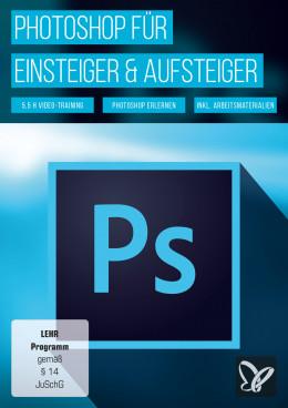 Photoshop für Anfänger & Aufsteiger