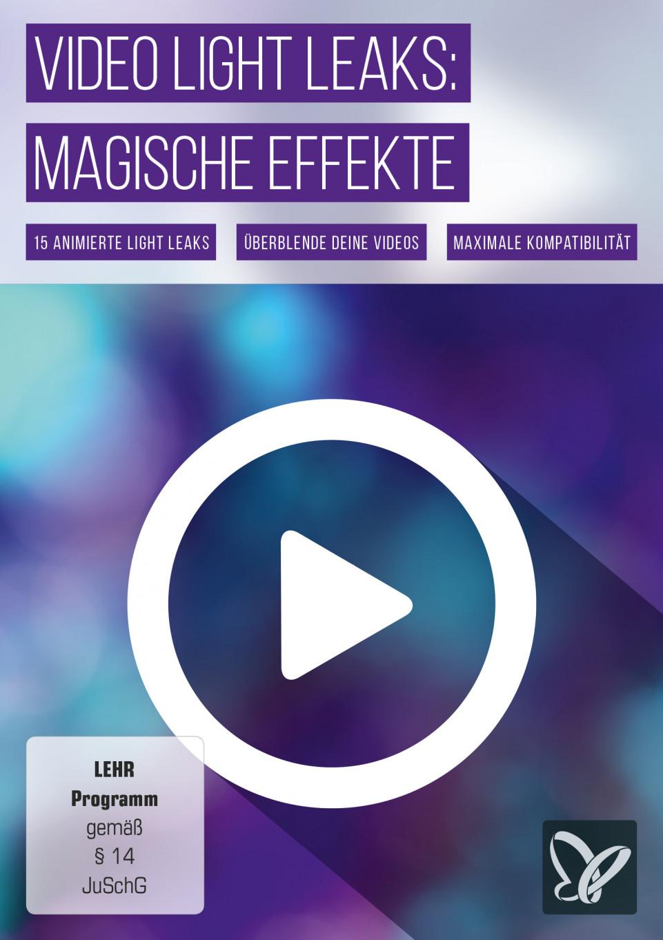Light Leaks für spektakuläre Video-Effekte: magische Momente