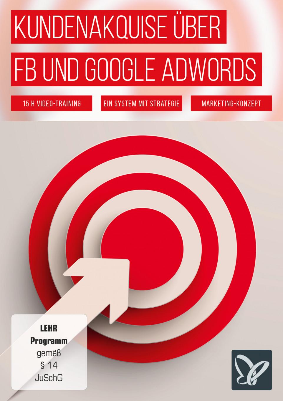Kundenakquise über Facebook und Google AdWords
