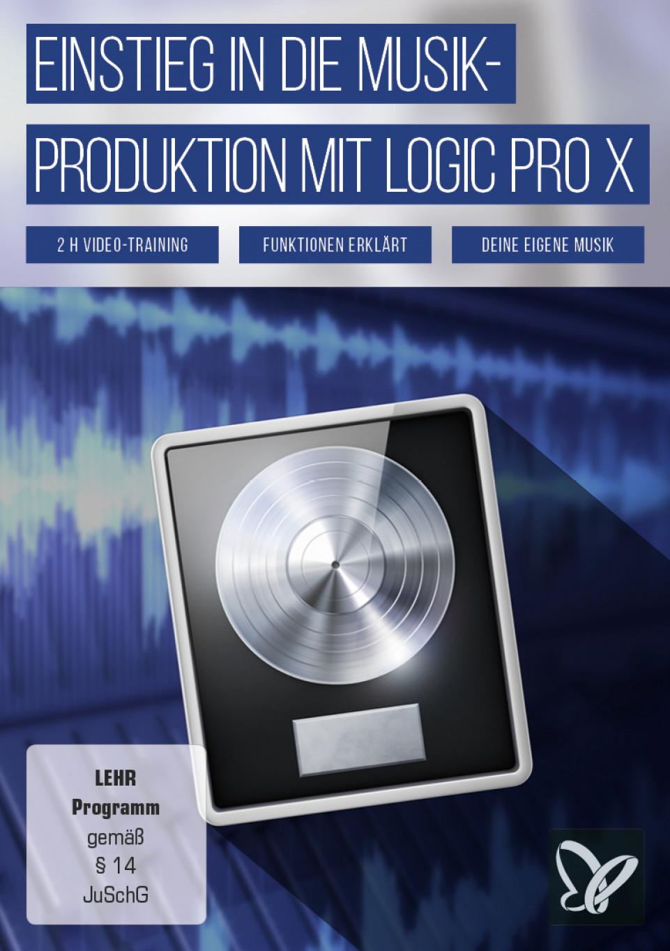 Einstieg in die Musikproduktion mit Logic Pro X