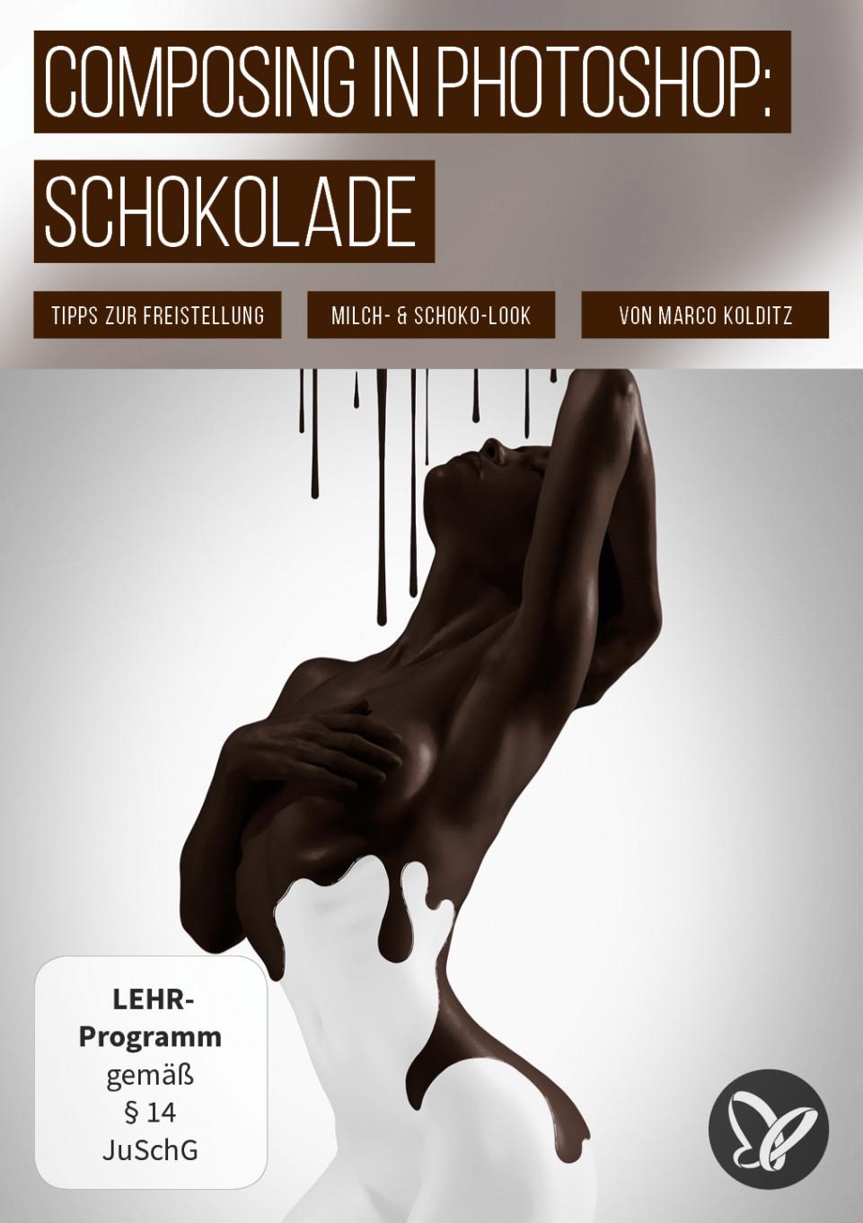 """Kreative Fotomontage in Photoshop erstellen: Composing """"Schokolade"""""""
