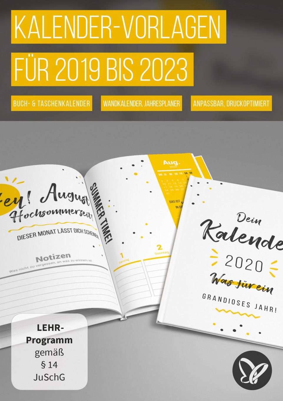 Kalender-Vorlagen 2019/2020/2021 bis 2023: Jahresplaner, Buchkalender und Co.