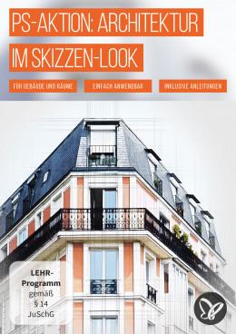 """Photoshop-Aktion """"Architektur"""": Skizzen-Look für Gebäude und Räume"""