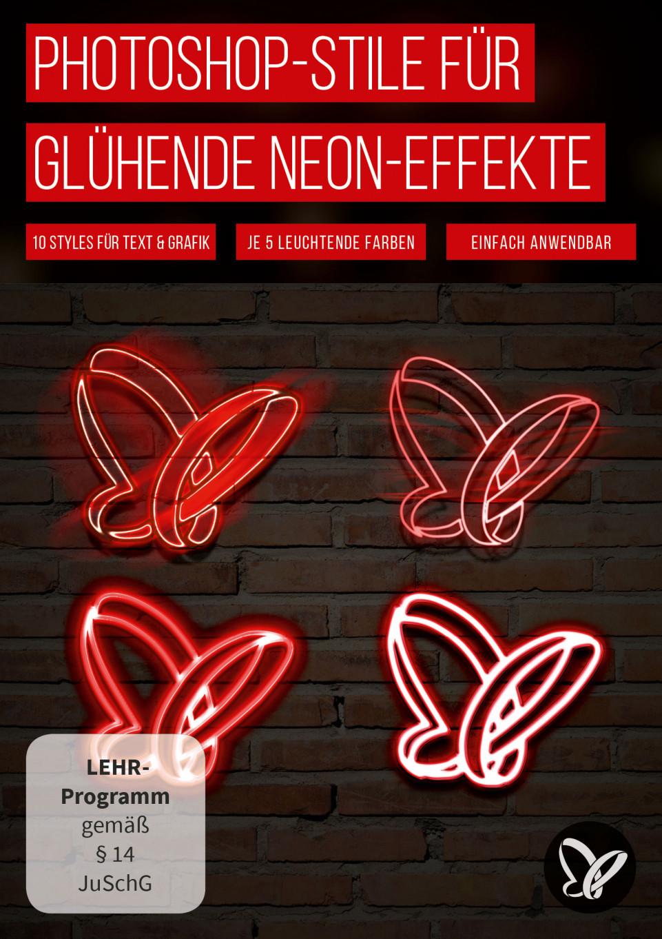 Photoshop – Neon-Styles für Schrift und Form