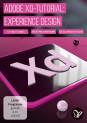 Adobe XD-Tutorial – Experience Design und Prototyping