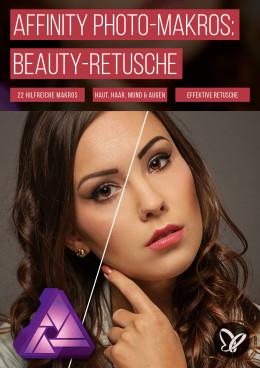 Makros für die Beauty-Retusche in Affinity Photo: Automatisiere deinen Workflow