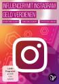 Influencer! Mit Instagram Geld verdienen