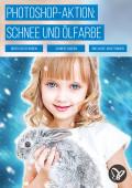 """Photoshop-Aktion """"Schneeflockenzauber vor Ölfarbigkeit"""""""