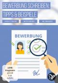 Bewerbung schreiben: Tipps, Beispiele und Inspiration