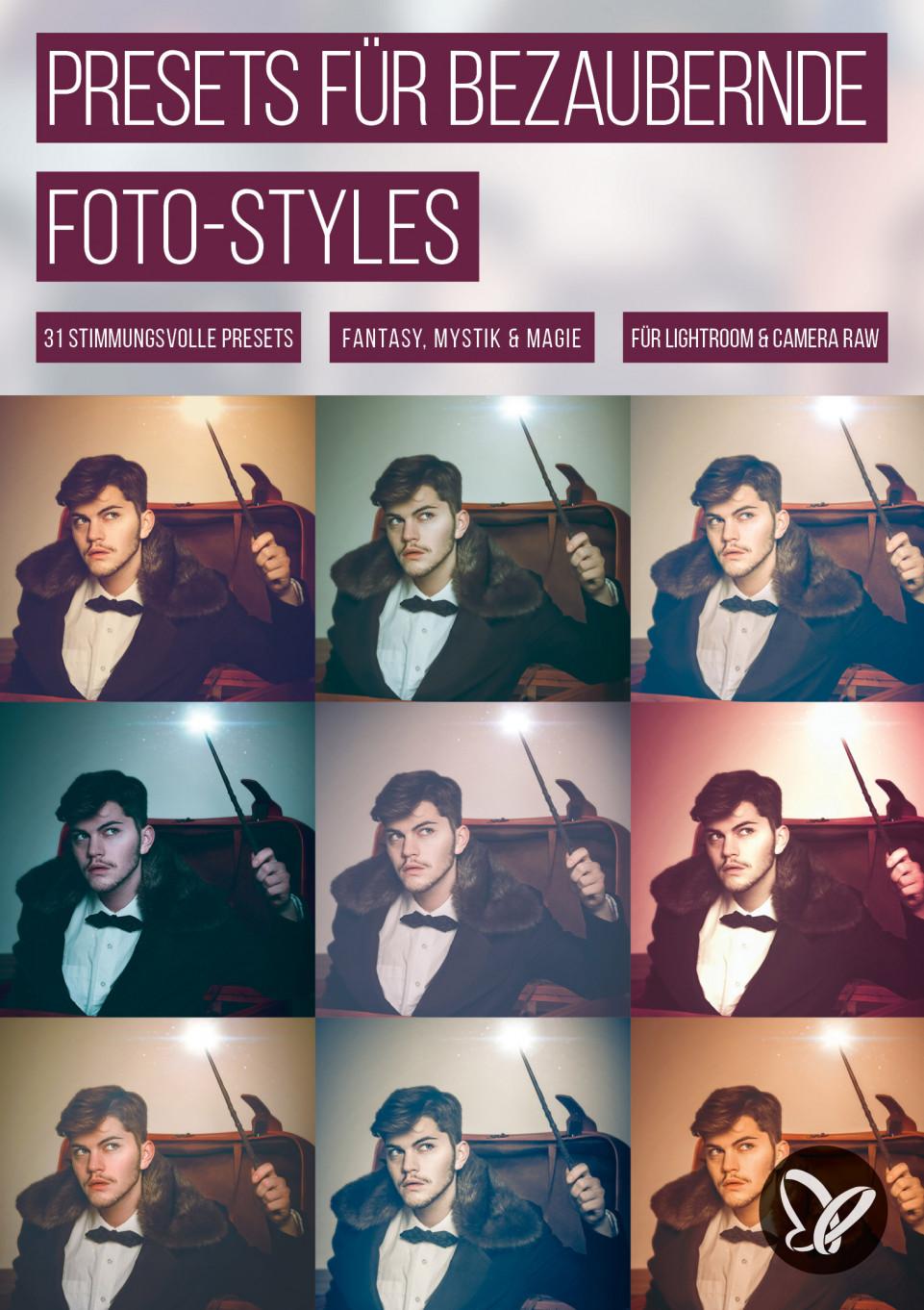 Bezaubernde Styles: Presets für Lightroom und Camera Raw