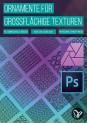 50 Ornamente: Muster für Texturen in Photoshop und Affinity Photo