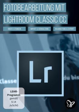 Lightroom Classic CC – das große Tutorial zur Fotobearbeitung