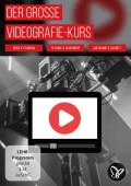 Videos erstellen – der große Kurs zur Videografie