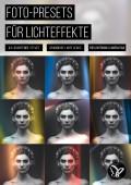 43 Lichteffekte in Lightroom und Camera Raw: Presets für wunderschöne Light Leaks