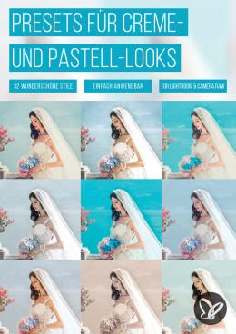 Lightroom-Vorgaben: Creme- und Pastell-Looks