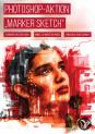 """Photoshop-Aktion """"Marker Sketch"""": deine Fotos als moderne und farbenfrohe Zeichnungen"""