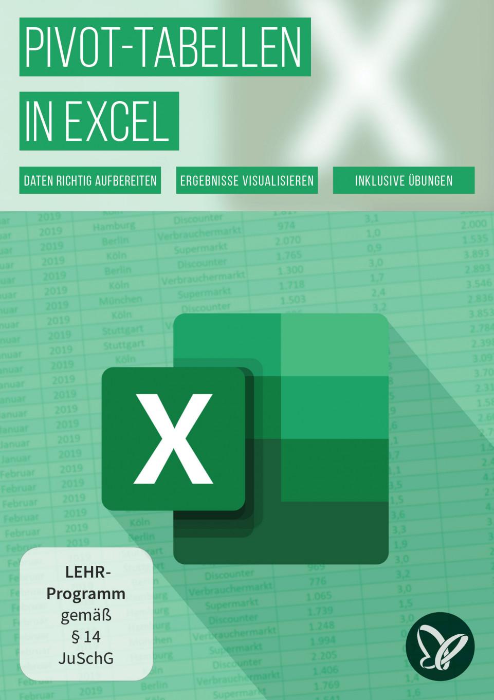 Pivot-Tabellen in Excel erstellen und formatieren: von der Analyse bis zum Dashboard