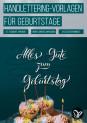 Handlettering Geburtstagskarte: Sprüche für Einladungen und Glückwünsche