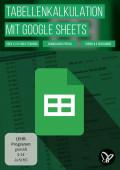 Google Sheets-Tutorial: Tabellen, Formeln und Diagramme erstellen