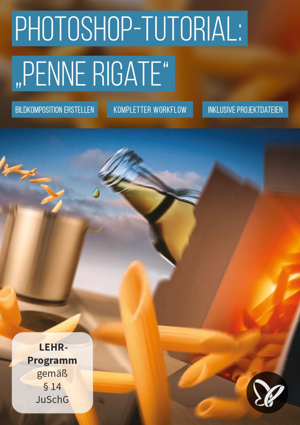 "Adobe Photoshop-Tutorial ""Penne Rigate"": So setzt du Produkte in Szene"