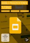 Google Slides-Tutorial: Präsentationen online erstellen und bearbeiten