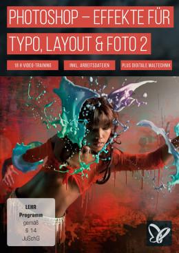 Photoshop-Workshop-DVD - Effekte für Typo, Layout & Foto - Vol. 2