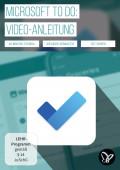 Microsoft To Do (Video-Anleitung) – Aufgaben, Projekte und Ideen effektiv organisieren