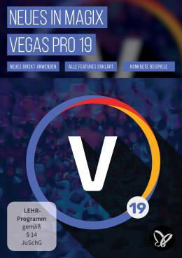 MAGIX VEGAS Pro 19 – Video-Tutorial zu den Neuerungen